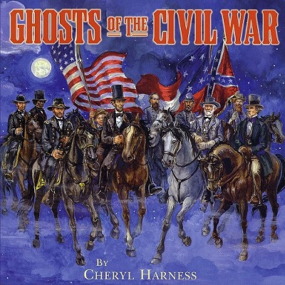 Ghosts of the Civil War By Harness, Cheryl