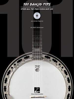101 Banjo Tips By Sokolow, Fred